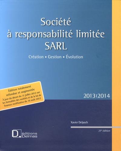 Xavier Delpech - Société à responsabilité limitée SARL - Création, gestion, évolution.