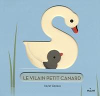 Xavier Deneux - Le Vilain Petit Canard.