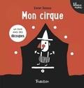 Xavier Deneux - Mon cirque.