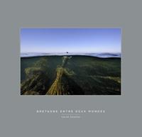 Téléchargement au format txt des ebooks gratuits Bretagne  - Entre deux mondes (French Edition) par Xavier Desmier