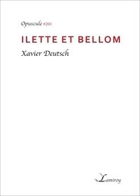 Xavier Deutsch - Ilette et Bellom.