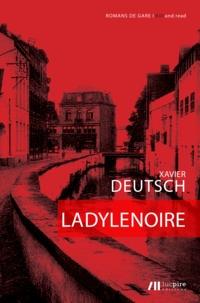 Xavier Deutsch - La Dyle Noire.