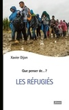 Xavier Dijon - Les réfugiés.