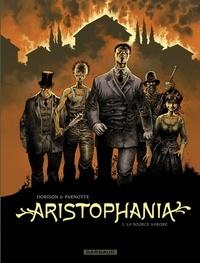 Xavier Dorison et Joël Parnotte - Aristophania - tome 3 - La Source Aurore.