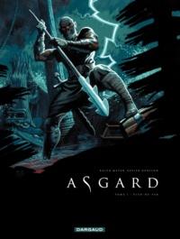 Xavier Dorison et Ralph Meyer - Asgard Tome 1 : Pied-de-fer.