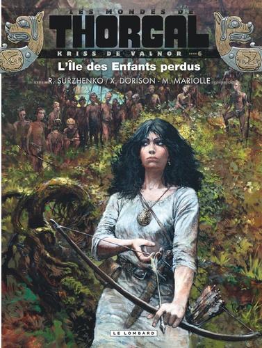 Les Mondes De Thorgal   Kriss De Valnor Tome 6     De Xavier Dorison - Album - Livre