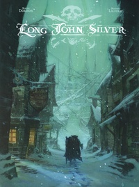 Xavier Dorison et Mathieu Lauffray - Long John Silver Intégrale Tome 1 : .