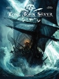 Xavier Dorison et Mathieu Lauffray - Long John Silver Tome 2 : Neptune.
