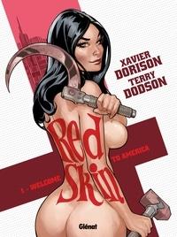 Xavier Dorison et Terry Dodson - Red Skin Tome 1 : .