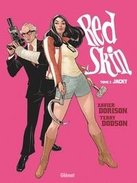 Xavier Dorison et Terry Dodson - Red Skin Tome 2 : Jacky.