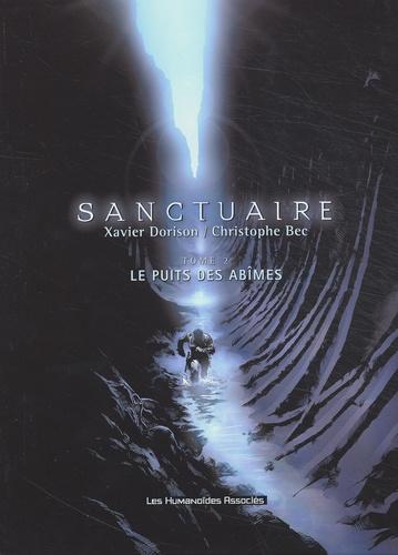 Xavier Dorison et Christophe Bec - Sanctuaire Tome 2 : Le puits des abîmes.