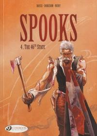 Xavier Dorison et Fabien Nury - Spooks Tome 4 : The 46th State.