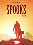 Xavier Dorison et Fabien Nury - Spooks Tome 6 : Seth.