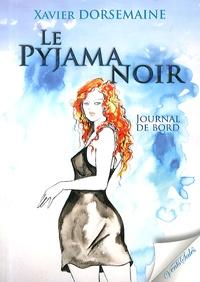 Xavier Dorsemaine - Le pyjama noir - Journal de bord.