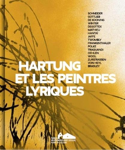 Xavier Douroux - Hartung et les peintres lyriques.