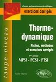 Xavier Ducros - Thermodynamique 1e année MPSI-PCSI-PTSI - Fiches, méthodes et exercices corrigés.