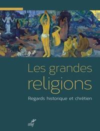 Xavier Dufour - Les grandes religions.