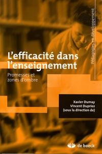 Xavier Dumay et Vincent Dupriez - L'efficacité dans l'enseignement - Promesses et zones d'ombre.