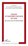 Xavier Dunezat et Jacqueline Heinen - Travail et rapports sociaux de sexe - Rencontres autour de Danièle Kergoat.
