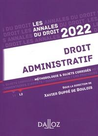Xavier Dupré de Boulois - Droit administratif - Méthodologie & sujets corrigés.