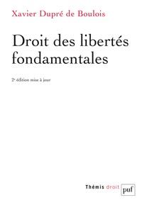 Xavier Dupré de Boulois - Droit des libertés fondamentales.