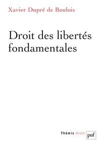 Xavier Dupré de Boulois - Droits et libertés fondamentales.