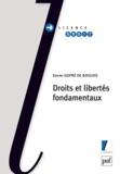 Xavier Dupré de Boulois - Droits et libertés fondamentaux.