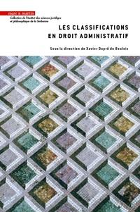 Xavier Dupré de Boulois - Les classifications en droit administratif.