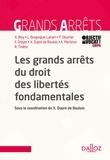 Xavier Dupré de Boulois - Les grands arrêts du droit des libertés fondamentales.