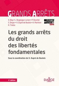 Xavier Dupré de Boulois et Xavier Bioy - Les grands arrêts du droit des libertés fondamentales.