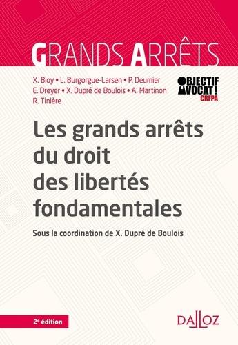 Les grands arrêts du droit des libertés fondamentales 2e édition