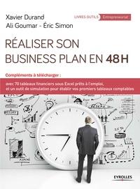 Xavier Durand et Ali Goumar - Réaliser son business plan en 48 heures.