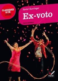 Xavier Durringer - Ex-voto.