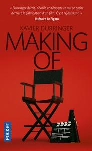 Xavier Durringer - Making of.