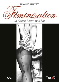 Amazon kindle books télécharger Féminisation Tome 2 par Xavier Duvet 9782359541472
