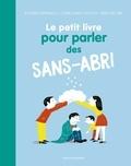 Xavier Emmanuelli et Sophie Bordet-Petillon - Le petit livre pour parler des sans-abri.