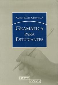 Xavier Fages - Gramatica para estudiantes.