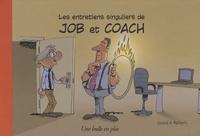 Xavier Fauche et Philippe Bercovici - Les entretiens singuliers de Job et Coach.