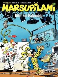 Xavier Fauche et  Batem - Marsupilami Tome 10 : Rififi en Palombie.