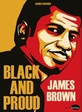 Xavier Fauthoux - James Brown : Black and Proud.