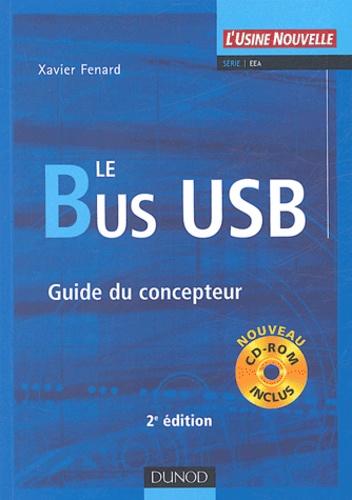 Xavier Fenard - Le Bus USB - Guide du concepteur. 1 Cédérom