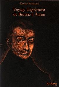 Xavier Forneret - Voyage d'agrément de Beaune à Autun.