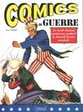 Xavier Fournier - Comics en guerre - La bande dessinée américaine pendant la Seconde Guerre mondiale.