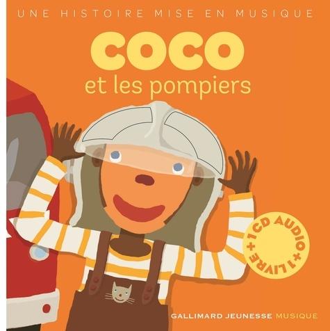 Xavier Frehring et Paule Du Bouchet - Coco et les pompiers. 1 CD audio