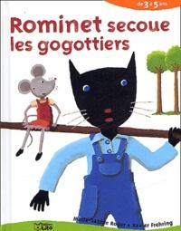 Xavier Frehring et Marie-Sabine Roger - Rominet secoue les gogottiers.