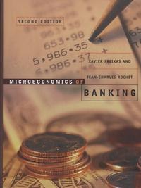 Xavier Freixas et Jean-Charles Rochet - Microeconomics of Banking.