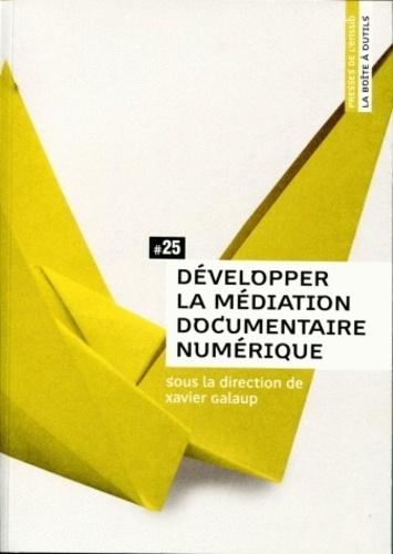 Xavier Galaup - Développer la médiation documentaire numérique.