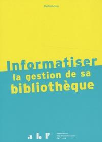 Xavier Galaup - Informatiser la gestion de sa bibliothèque.