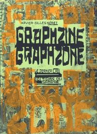 Xavier-Gilles Néret - Graphzine, Graphzone.