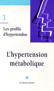 Xavier Girerd - L'hypertension métabolique.
